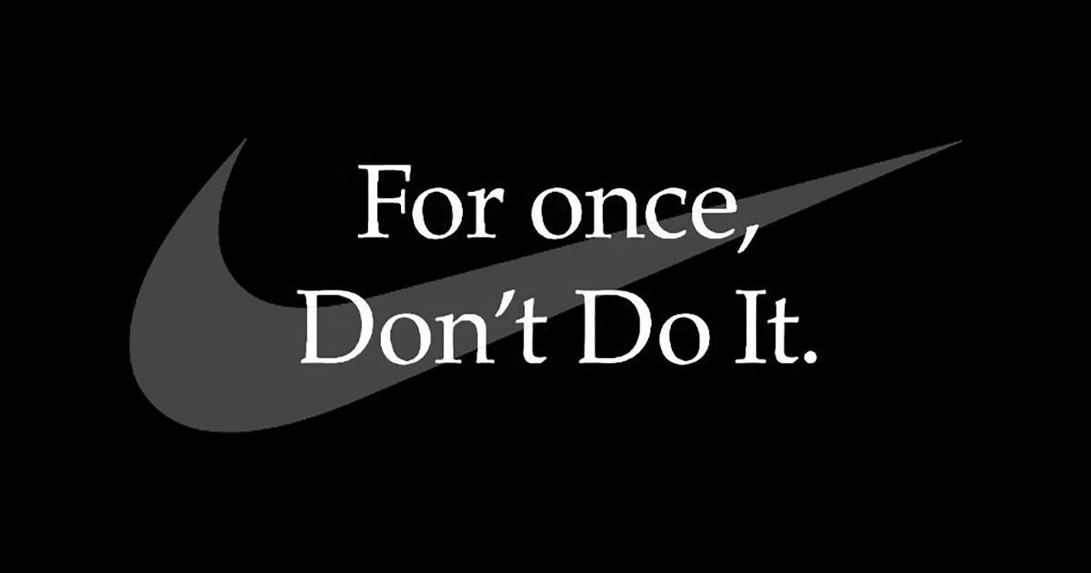 5eda87d699db34edc4def66d_Nike-Dont-Do-It